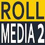 Roll Media 2