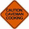 Caveman Cooking