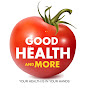 Good Health and More