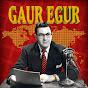 Gaur Egur