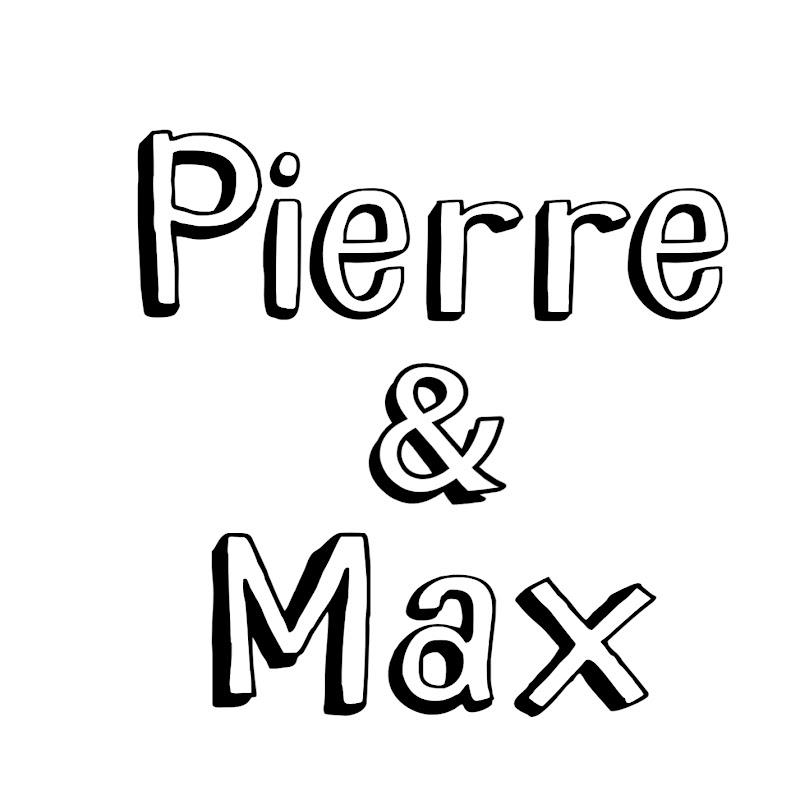 Pierre&Max