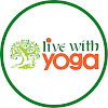 Live With Yoga