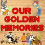 Our Golden Memories