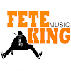 Fete King Music