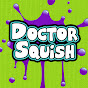 Doctor Squish