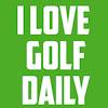 I Love Golf Daily