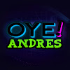 Oye Andres