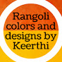 Rangoli colors and designs by Keerthi