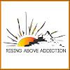 Rising Above Addiction