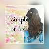 Simple et belle