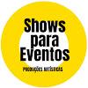 Shows para Eventos