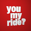 You My Ride?