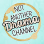 Not Another Drama Channel