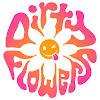 Dirty Flowers