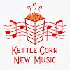 KettleCornNewMusic