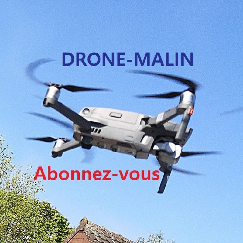 youtubeur Drone Malin
