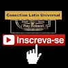 Conection Latin Universal Oficial