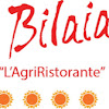 """La Bilaia   """"Agri Ristorante"""" dell'AgriTurismo"""
