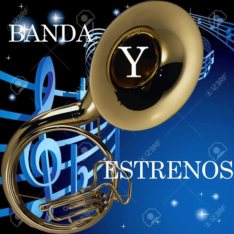 Banda Y Estrenos