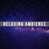 Relaxing Ambience