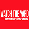 Watch The Yard