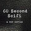 60-Second Sci-Fi