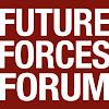 FUTURE FORCES FORUM