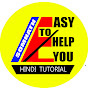 EASY TO HELP YOU