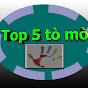 Top 5 Tò Mò