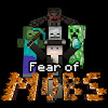 Fear of Mobs