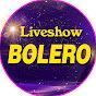 Liveshow Nhạc Bolero