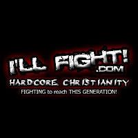 ILL FIGHT