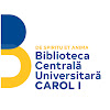 Biblioteca Centrala Universitara Carol I
