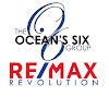 The Ocean's Six Group RE/MAX Revolution