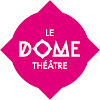 Dôme Théâtre