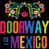 Doorway To Mexico - Mexican Spanish Podcast