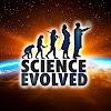 Science Evolved