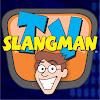 SLANGMAN TV