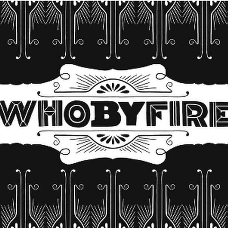 Whobyfire Film