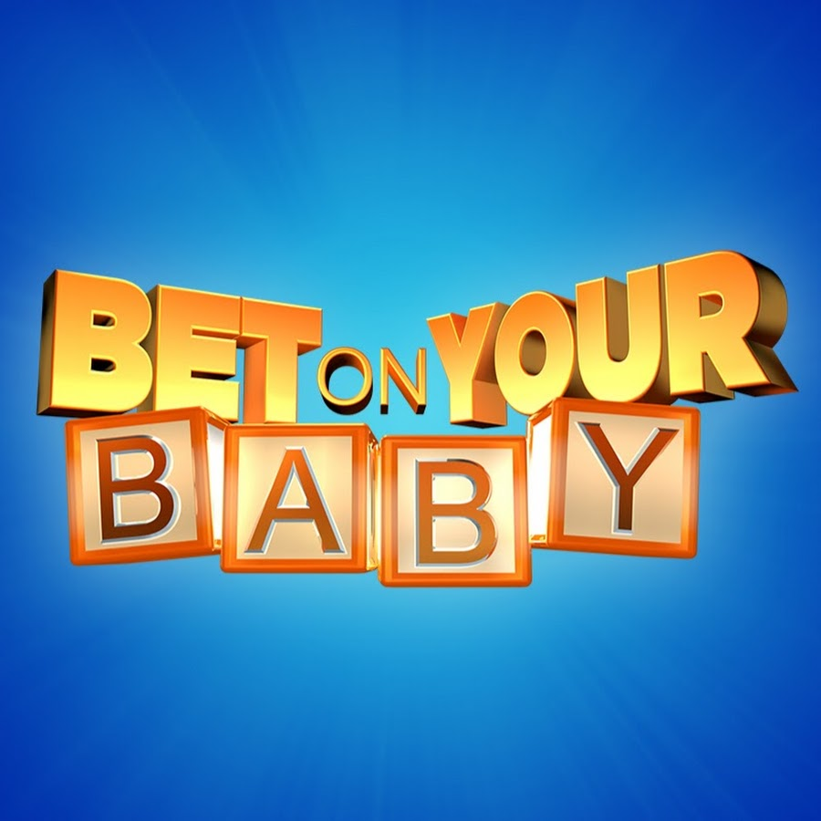Bet On Your Baby Youtube