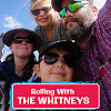 Rolling With The Whitneys