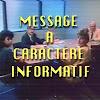 Message à caractère informatif