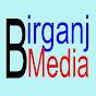 Birganj Media