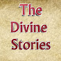The Divine Stories