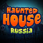 Haunted House Russia