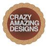 Crazy Amazing Designs