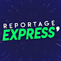 Reportage Express