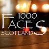 1000 Faces Scotland