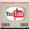 Nombres para youtube