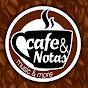 Cafe & Notas